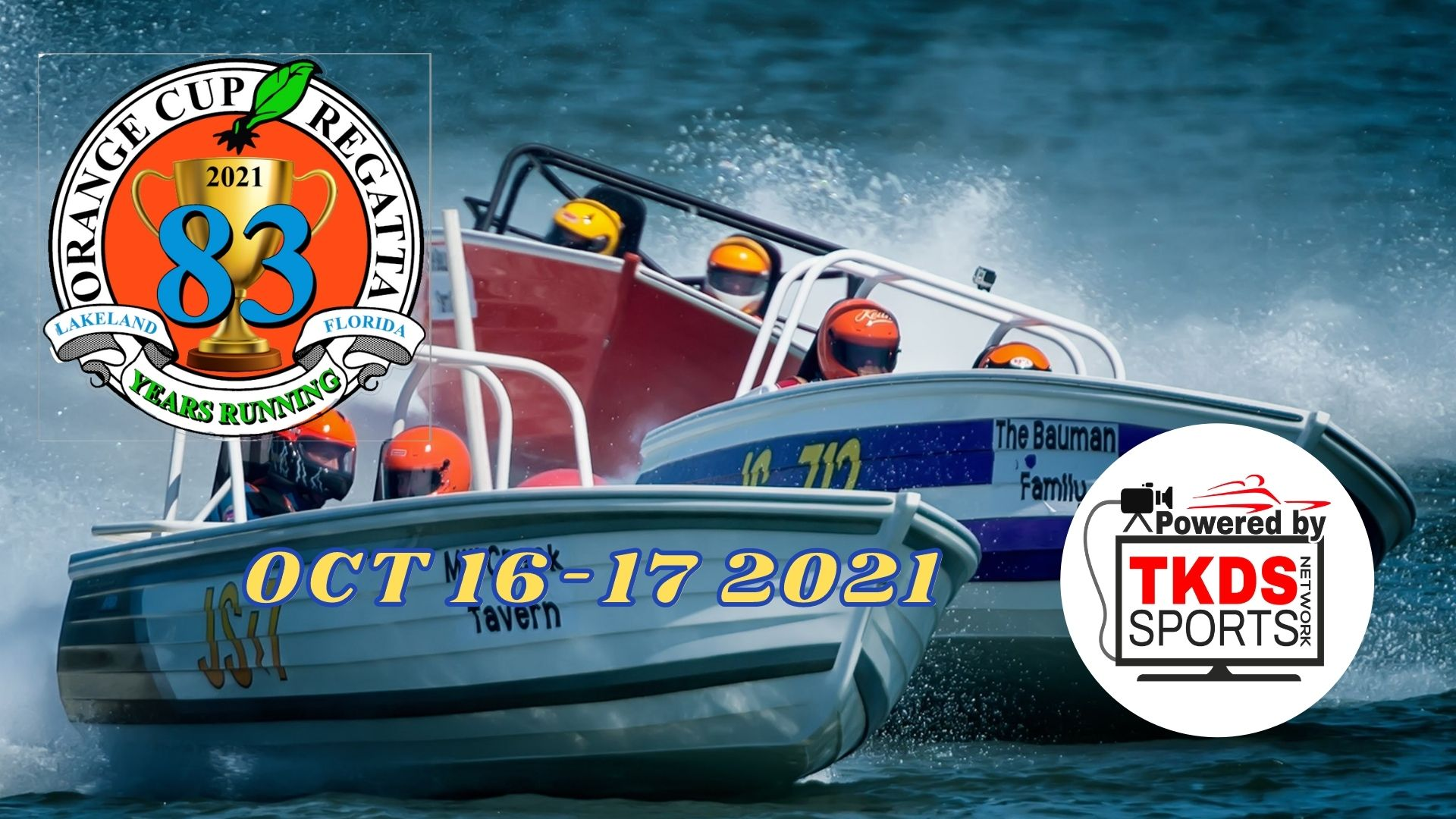 Read more about the article TKDS Sports To Bring The 2021 Boat Races Broadcast Live From Lakeland Florida The Orange Cup Regatta OCT 16th and 17th